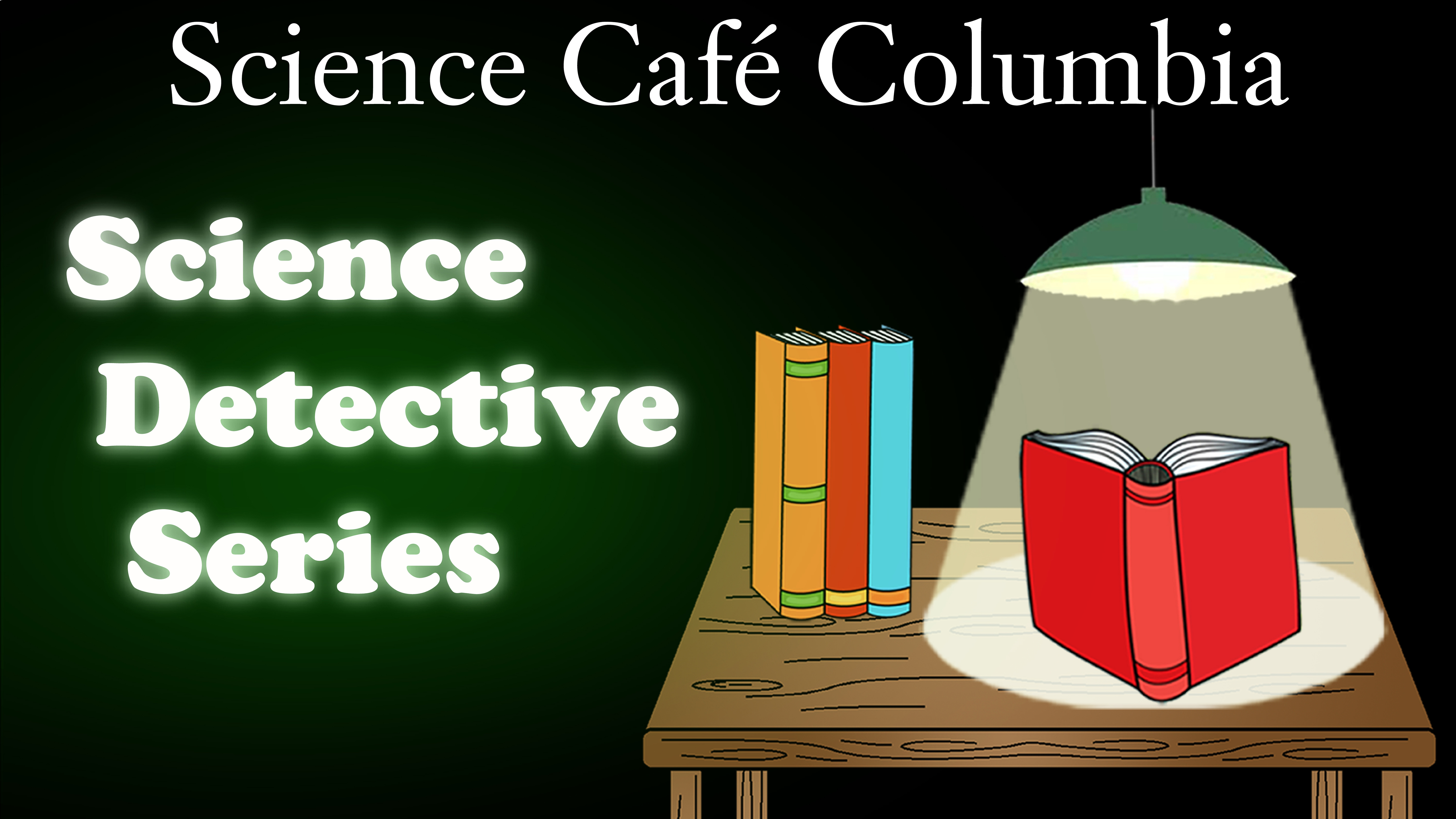 Science Cafe Detective Series